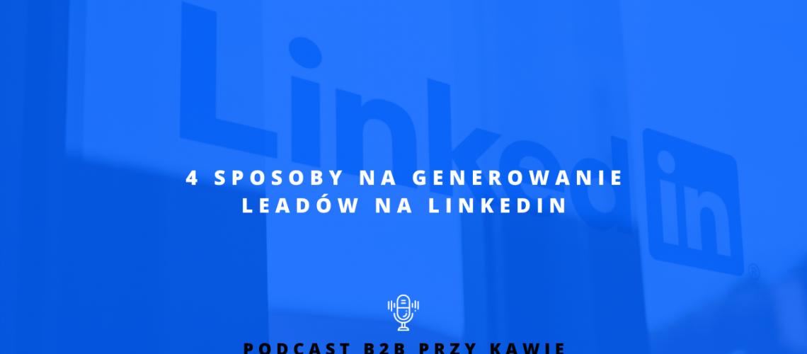 generowanie leadów LinkedIn