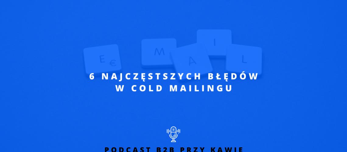 cold mailing popularne błędy
